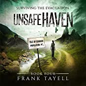 Unsafe Haven: Surviving the Evacuation, Book 4 | Frank Tayell