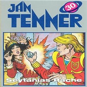 Seytanias Rache (Jan Tenner Classics 30) Hörspiel