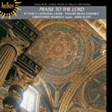 Praise to the Lord - Hymns From St. Paul's Cathedral ~ Choir of St. Paul's...