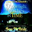 Moonlight Wishes in Time Audiobook by Bess McBride Narrated by Jane McLaughlin