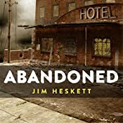 Abandoned: Three Short Stories | [Jim Heskett]