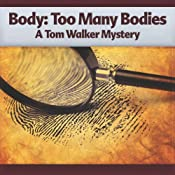 Body - Too Many Bodies: A Tom Walker Mystery, Book 3 | [Deaver Brown]