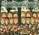 echange, troc Compilation - Lo Mejor De Las Cantigas : Cantigas De Alfonso X El Sabio (1221-1284)