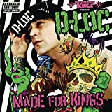 Kottonmouth Kings Present D-Loc: Made For Kings