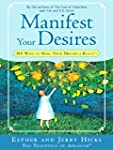 Manifest Your Desires: 365 Ways to Ma...