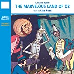 The Marvelous Land of Oz (       ABRIDGED) by L. Frank Baum Narrated by Liza Ross