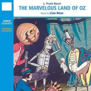 The Marvelous Land of Oz | [L. Frank Baum]