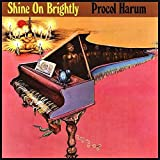 Shine On Brightly by Procol Harum