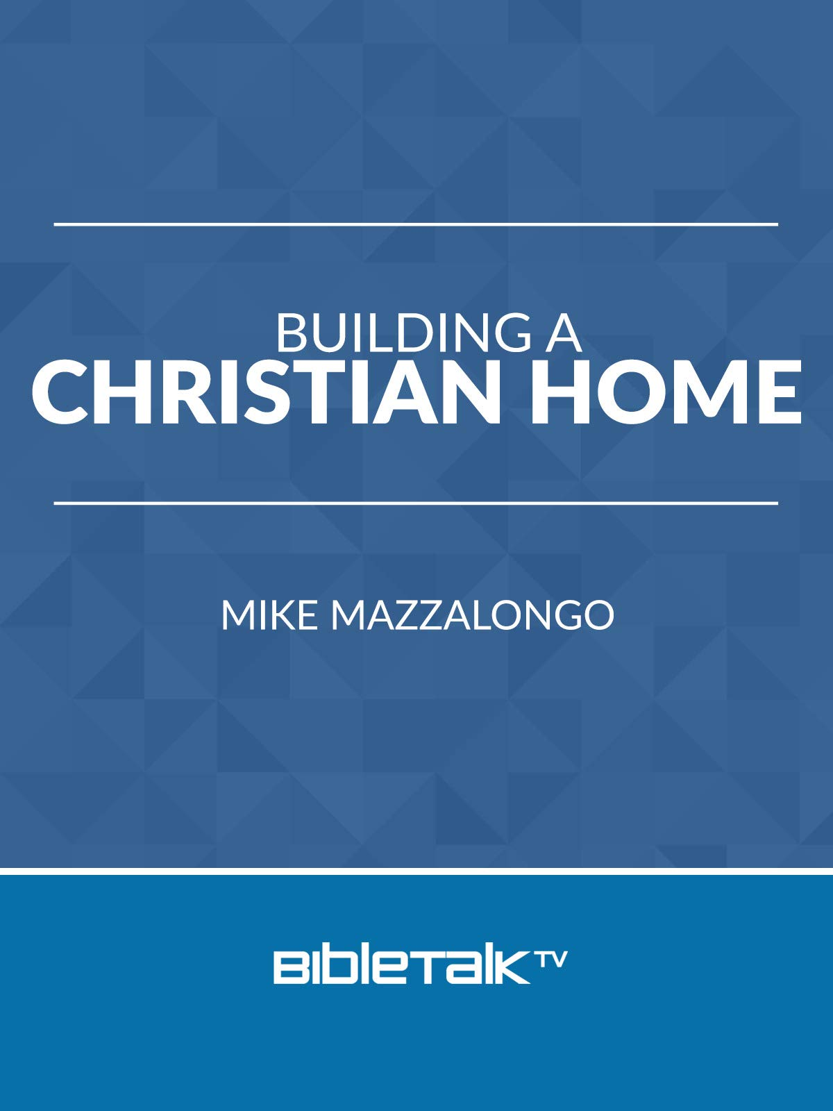 Building a Christian Home