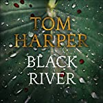 Black River | Tom Harper