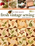 Fig Tree Quilts: Fresh Vintage Sewing
