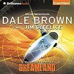 Dreamland: Dale Brown's Dreamland, Book 1 | Dale Brown,Jim DeFelice