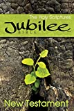 Jubilee Bible (New Testament): From The Scriptures Of The Reformation
