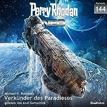 Verkünder des Paradieses (Perry Rhodan NEO 144) Hörbuch von Michael H. Buchholz Gesprochen von: Axel Gottschick