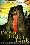 A Dead Gods Tear (The Netherwalker Trilogy)