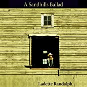 Sandhills Ballad | [Ladette Randolph]