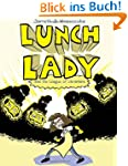 Lunch Lady and the League of Libraria...