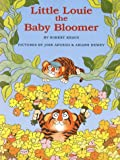 Little Louie the Baby Bloomer (0060262931) by Robert Kraus