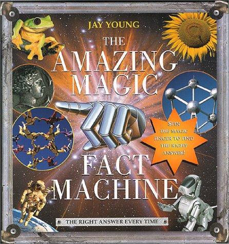 The Amazing Magic Fact Machine