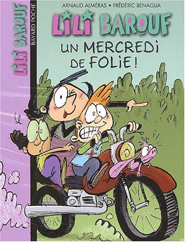 Lili Barouf n° 5 Un Mercredi de folie !