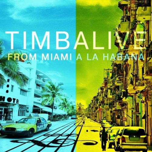 Timba Pa' La Humanidad - Timbalive