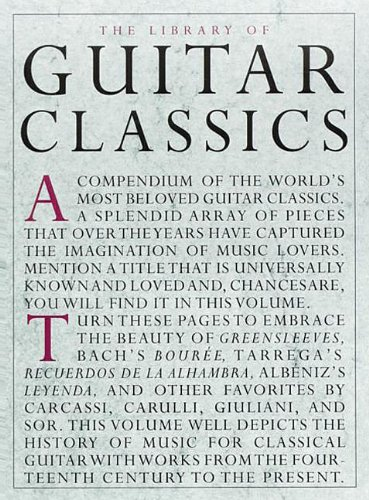 The Library of Guitar Classics The Library of Guitar...
