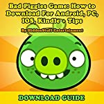 Bad Piggies Game: How to Download For Android, PC, IOS, Kindle + Tips |  HiddenStuff Entertainment