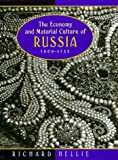 img - for The Economy and Material Culture of Russia, 1600-1725 book / textbook / text book