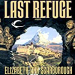 Last Refuge | Elizabeth Ann Scarborough