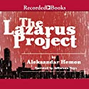 The Lazarus Project (       UNABRIDGED) by Aleksandar Hemon Narrated by Jefferson Mayes
