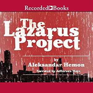 The Lazarus Project | [Aleksandar Hemon]