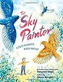 The Sky Painter: Louis Fuertes, Bird Artist