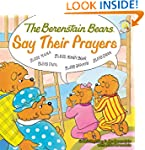 The Berenstain Bears Say Their Prayer...