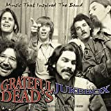Grateful Deads' Jukeboxby Grateful Dead