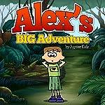 Alex`s Big Adventure |  Jupiter Kids