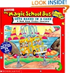 The Magic School Bus Gets Baked in a...