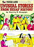 Texas Lore: Unusual Stories from Texas' History