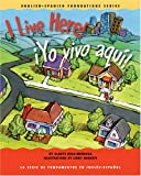 img - for I live here! /  Yo vivo aqu ! (English and Spanish Foundations Series) (Bilingual) (Dual Language) (Board Book) (Pre-K and Kindergarten) (English and Spanish Edition) book / textbook / text book