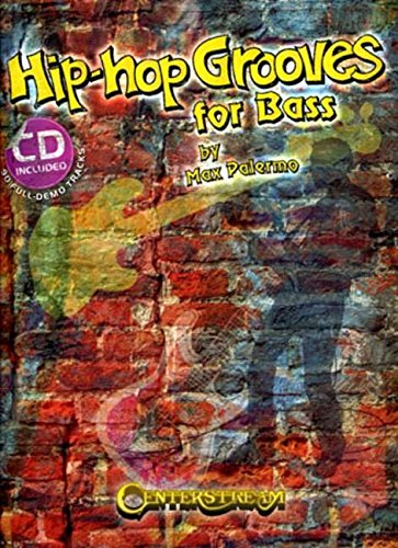 Hip Hop Grooves for Bass (Book & CD)