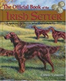 The Official Book of the Irish Setter Connie Vanacore