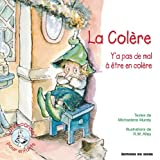 La colere (French Edition) (2746811405) by R-W Alley