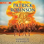 Power Play: Mack Bedford, Book 4 (       UNABRIDGED) by Patrick Robinson Narrated by Joe Barrett
