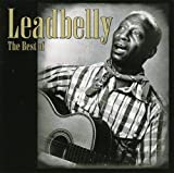 Best of: LEADBELLY