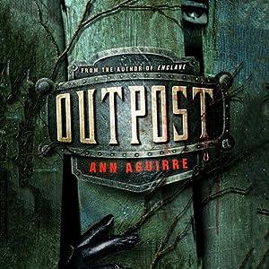 Outpost | [Ann Aguirre]