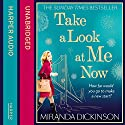 Take a Look at Me Now Audiobook by Miranda Dickinson Narrated by Jane Collingwood