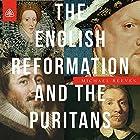 The English Reformation and the Puritans Teaching Series Vortrag von Michael Reeves Gesprochen von: Michael Reeves