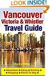 Vancouver, Victoria & Whistler Travel...