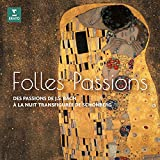 Folles passions