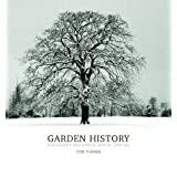 Garden History: Philosophy and Design 2000 BC - 2000 ADby Tom Turner