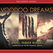 Voodoo Dreams: A Novel of Marie Laveau | [Jewell Parker Rhodes]
